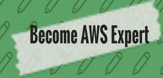 How to become an AWS expert